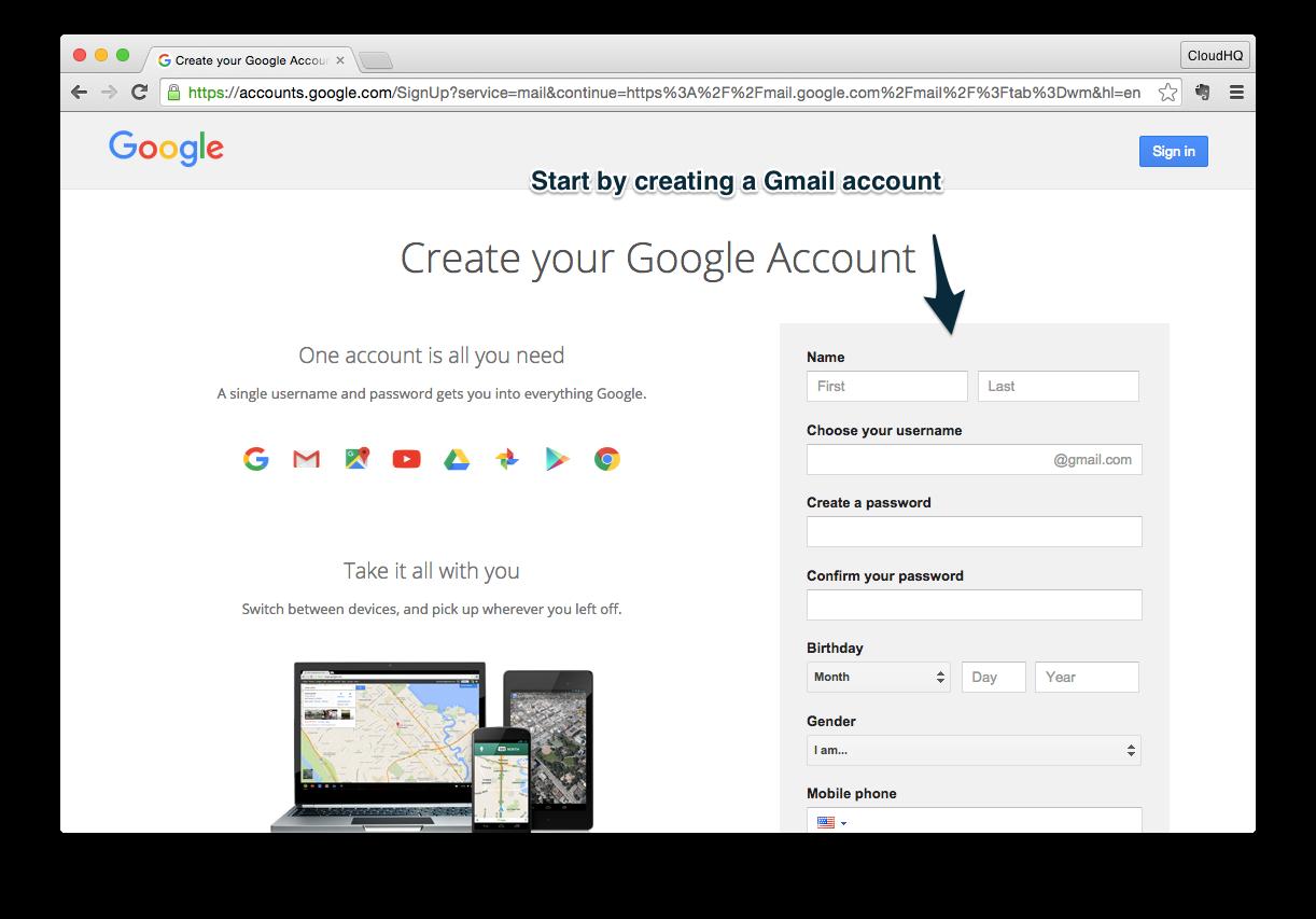 Step 1 Get A Gmail Account Cloudhq Blog