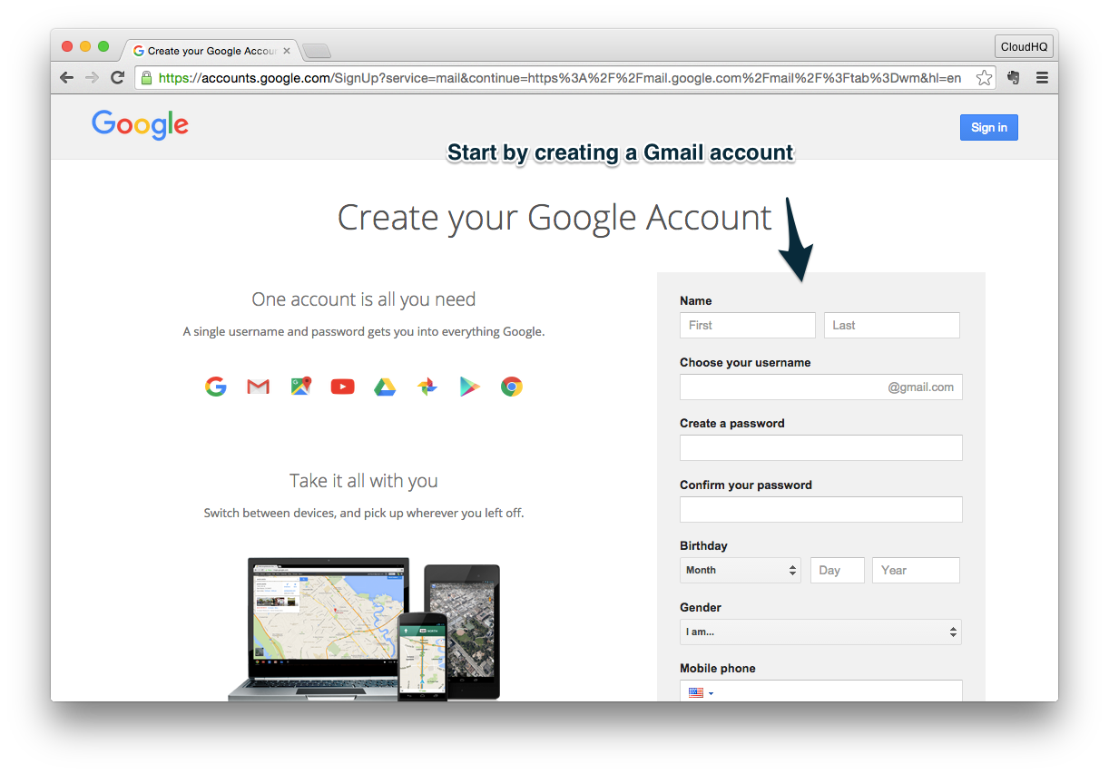 Step 1: Get a Gmail Account