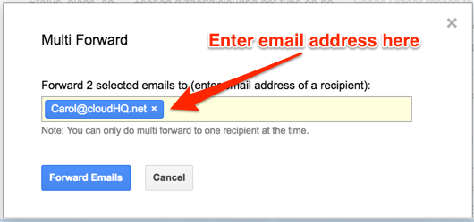 How to Forward Multiple Emails At Once in Gmail | cloudHQ Blog