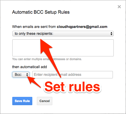 Set rules for AutoBCC for Gmail